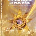 Mon petit théâtre de Peau d'Ane de Jean-Michel Othoniel et Marie Desplechin
