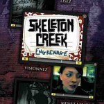 Skeleton Creek T2 Engrenages