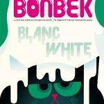 Bonbek 3 : Blanc [concours inside]