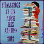 Challenge Je lis aussi des Albums 2012 – Participants + Titres lus