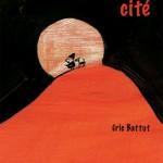 Une cité – Eric Battut (Concours 9 – L'édune / 2 Vives Voix)