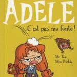 Mortelle Adèle tome 3 C'est pas ma faute!