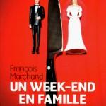 Un week end en famille – François Marchand {RL2012}