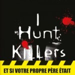 I Hunt Killers – Barry Lyga