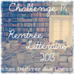 Challenge 1% Rentrée Littéraire 2013 – Les participants et les titres