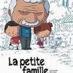 La Petite Famille de Marc Lizano et Loïc Dauvillier