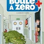 Boule à zéro 2 Le gang des crocodiles – Zidrou