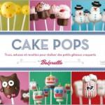 Cake Pops de Bakerella (Concours 11 Hachette Cuisine)