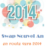 Swap Nouvel An #5 – En route vers 2014