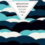La lettre à Helga – Bergsveinn Birgisson {RL2013}