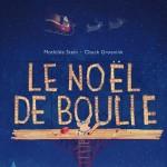 Calendrier #6 Le noël de Boulie – Stein