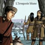 L'iroquois blanc de Jean-Pierre Tusseau