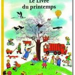 Des albums printaniers – Le livre du printemps