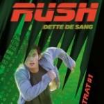Rush tome 1 : Dette de sang – Phillip Gwynne