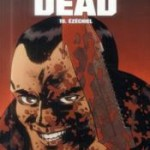 Walking Dead – Tomes 19 à 21