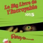 Le big livre de l'Incroyable 2015 #Concours