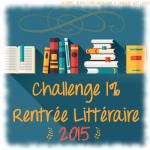 Lancement – Challenge 1% Rentrée littéraire 2015