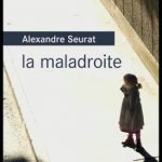 La maladroite d'Alexandre Seurat