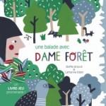 Une balade avec Dame Forêt