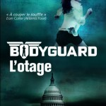 Bodyguard 1 L'otage
