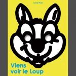 Viens voir le Loup – Lucie Phan