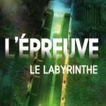 L'épreuve – T.1 : Le labyrinthe