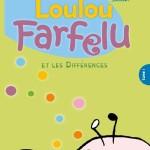 Loulou Farfelu et les différences