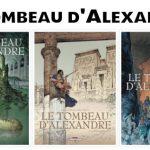 Le tombeau d'Alexandre – Aventure égyptienne