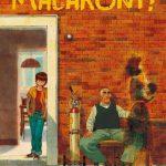 Macaroni ! Bande dessinée ado/adulte