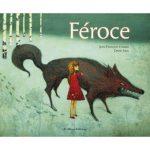 Féroce, un album de J-F Chabas et D. Sala