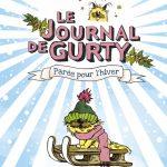 Le journal de Gurty, le retour : Vive les vacances !
