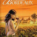 Châteaux Bordeaux (7 tomes – série en cours)