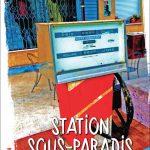 Station sous-paradis – Coll. Rester Vivant