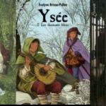 Ysée : une jeune héroïne en plein Moyen-Age