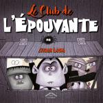 Le club de l'épouvante – Album pour Halloween !