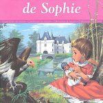 Les malheurs de Sophie – Roman jeunesse
