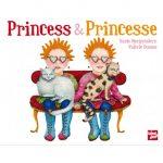 Princess & Princesse : de sacrés jumelles