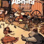 Abélard – bd ado/adulte T1 et 2 ♥ ♥ ♥