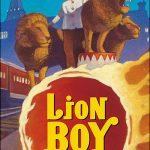Lion Boy – aventure pour jeunes ados !