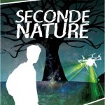 Seconde nature – Aventure écologique