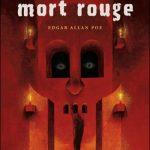 Le masque de la mort rouge (classique – Poe)