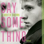 Say something – Roman ado/jeune adulte