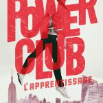 Power Club 1 L'apprentissage