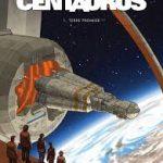 Centaurus – Série SF en cours