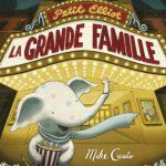 Petit Elliot – La grande famille – Album