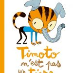 Timoto : un petit héros rigolo