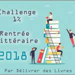 Bilan Challenge 1% Rentrée Littéraire 2018