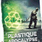 Plastique apocalypse – Roman SF