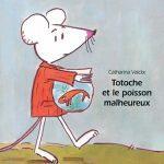 Totoche et le poisson malheureux – Album