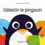 Célestin le pingouin – Album BB